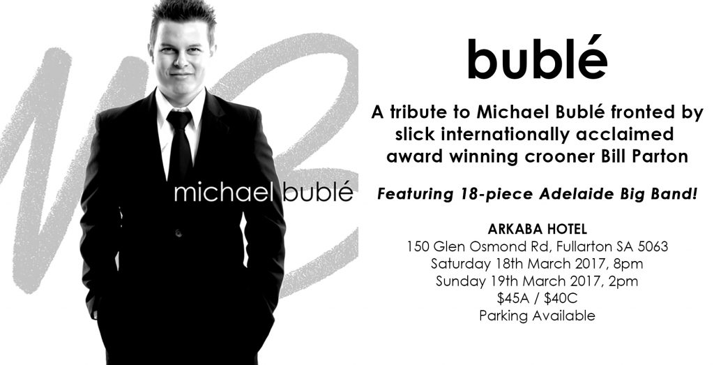 Michael Bublé Tribute Band To Debut At Adelaide Fringe 2017